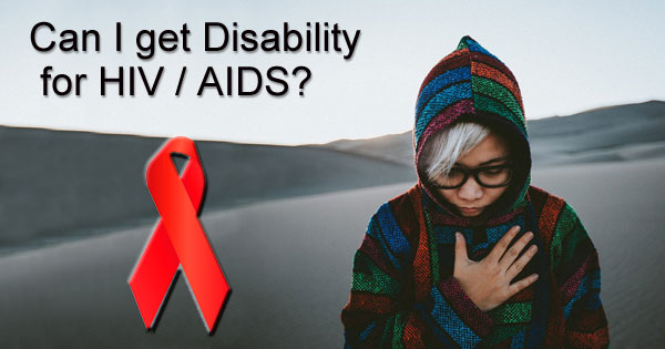 Disability for HIV / AIDS