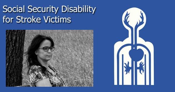 Social Security Disability for Stroke Victims – Help from a Social Security lawyer