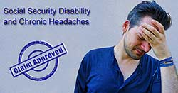Obtaining disability benefits for Migraine Headaches
