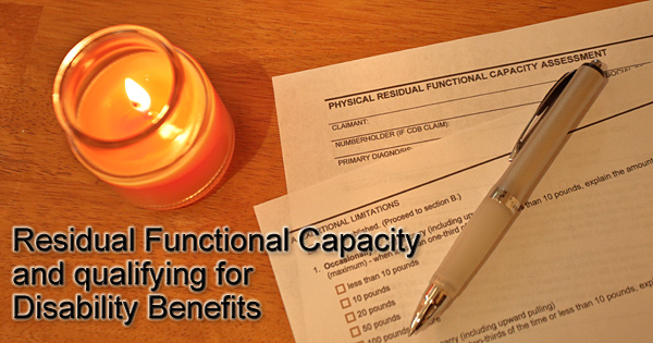 Residual Functional Capacity and qualifying for Social Security Disability Benefits