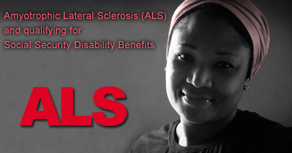 ALS and qualifying for Social Security Disability Benefits