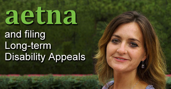 Aetna and filing LTD Insurance Appeals
