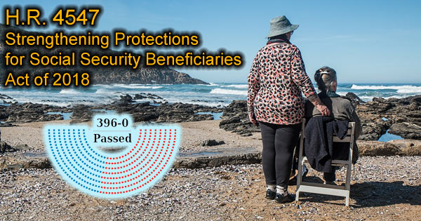 H.R. 4547: Strengthening Protections for Social Security Beneficiaries Act of 2018
