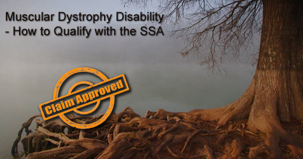 Muscular Dystrophy SS disability benefits