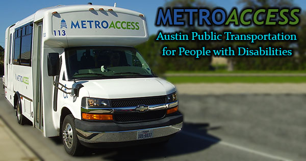 MetroAccess – Austin Public Transportation for the Disabled