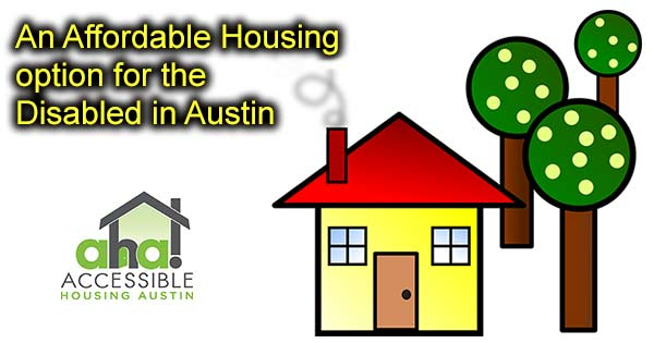 An Affordable Housing option for the Disabled in Austin