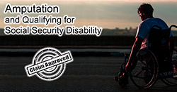 Qualifying for Social Security Disability with an Amputation