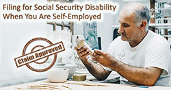 Filing for Social Security Disability When You Are Self-Employed
