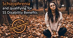 Schizophrenia and qualifying for disability benefits